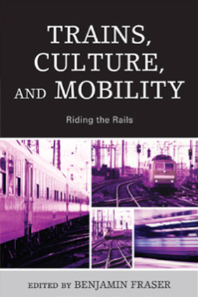Trains, Culture, and Mobility book cover